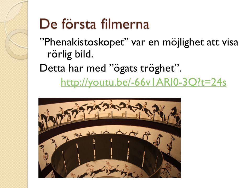 De första filmerna Phenakistoskopet var en möjlighet att visa rörlig bild. Detta har med ögats tröghet . http://youtu.be/-66v1ARI0-3Q t=24s