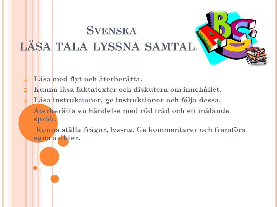 Svenska läsa tala lyssna samtala