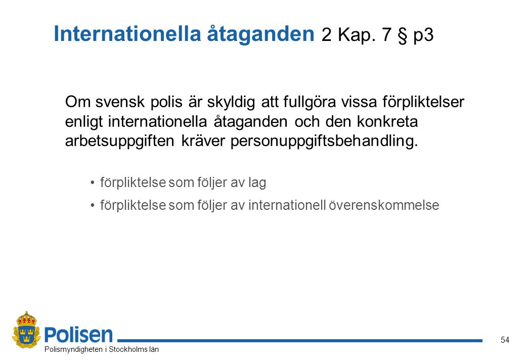 Internationella åtaganden 2 Kap. 7 § p3