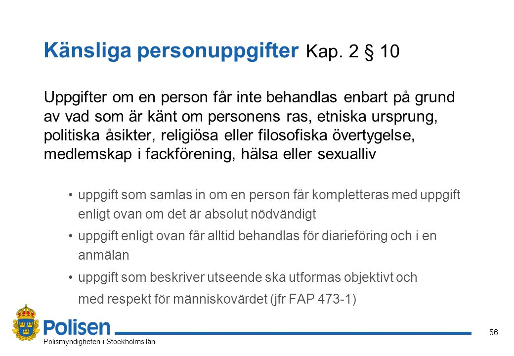 Känsliga personuppgifter Kap. 2 § 10
