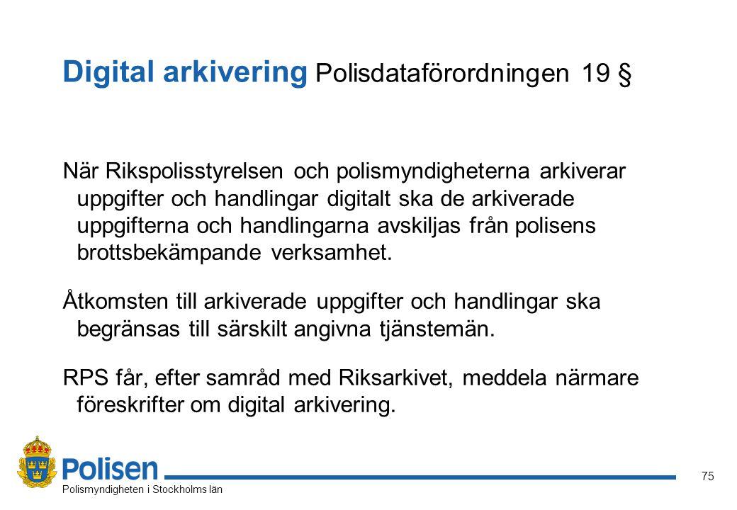 Digital arkivering Polisdataförordningen 19 §