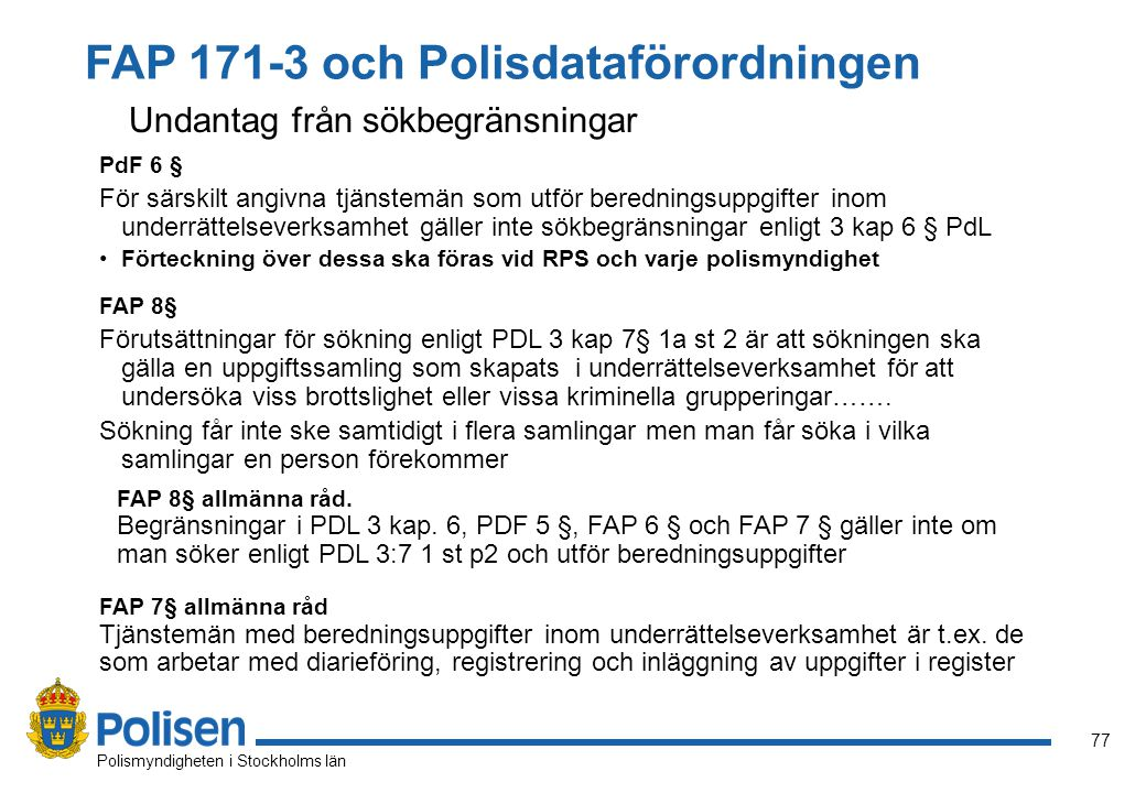 FAP 171-3 och Polisdataförordningen
