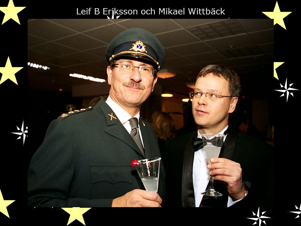 Leif B Eriksson och Mikael Wittbäck