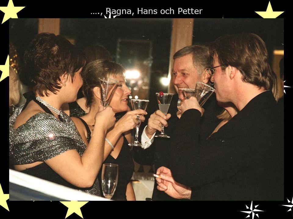 …., Ragna, Hans och Petter