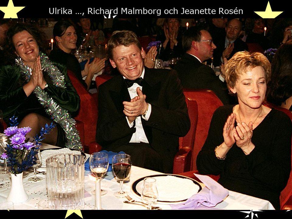 Ulrika …, Richard Malmborg och Jeanette Rosén