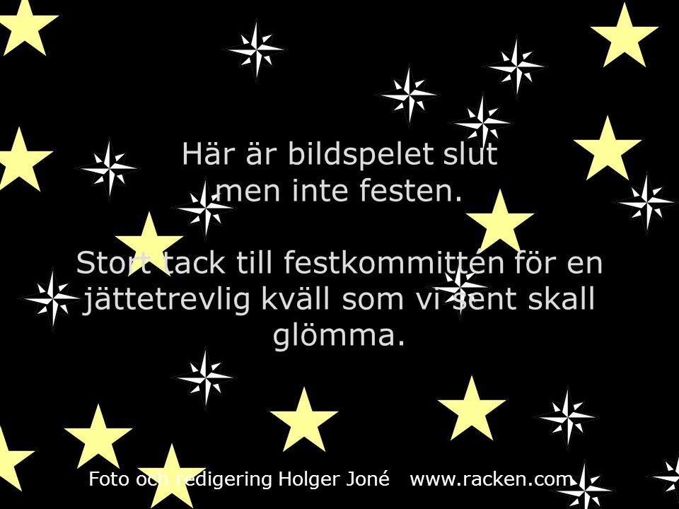 Foto och redigering Holger Joné www.racken.com