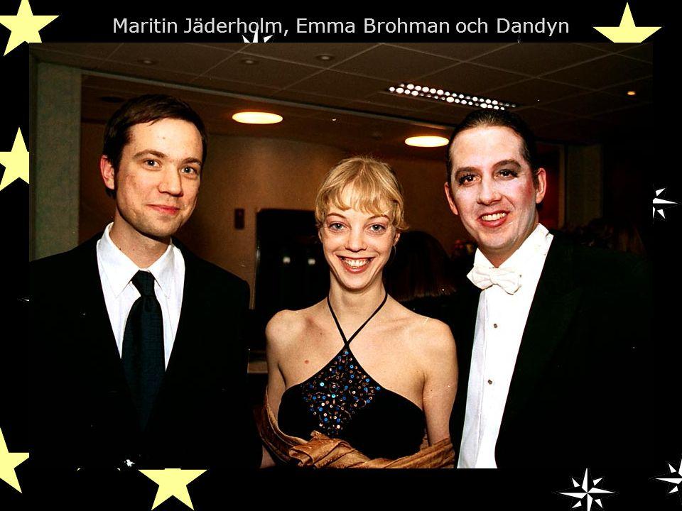 Maritin Jäderholm, Emma Brohman och Dandyn