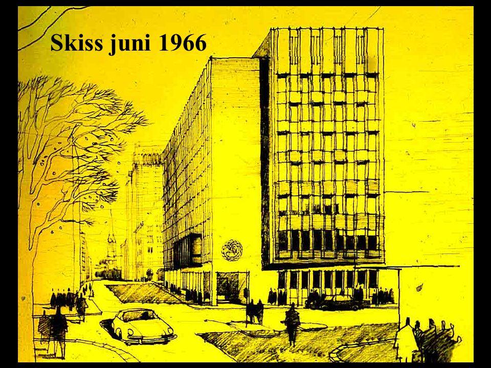 Skiss juni 1966 Skiss juni 1966 Femte höghuset blir till