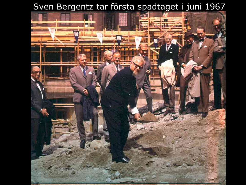 Sven Bergentz tar första spadtaget i juni 1967