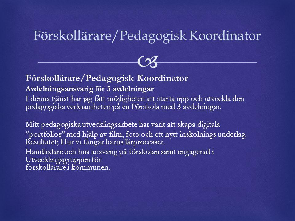 Förskollärare/Pedagogisk Koordinator