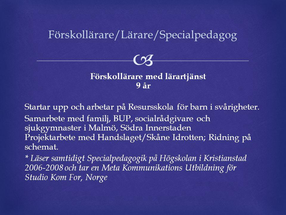 Förskollärare/Lärare/Specialpedagog