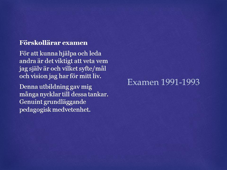 Examen 1991-1993 Förskollärar examen