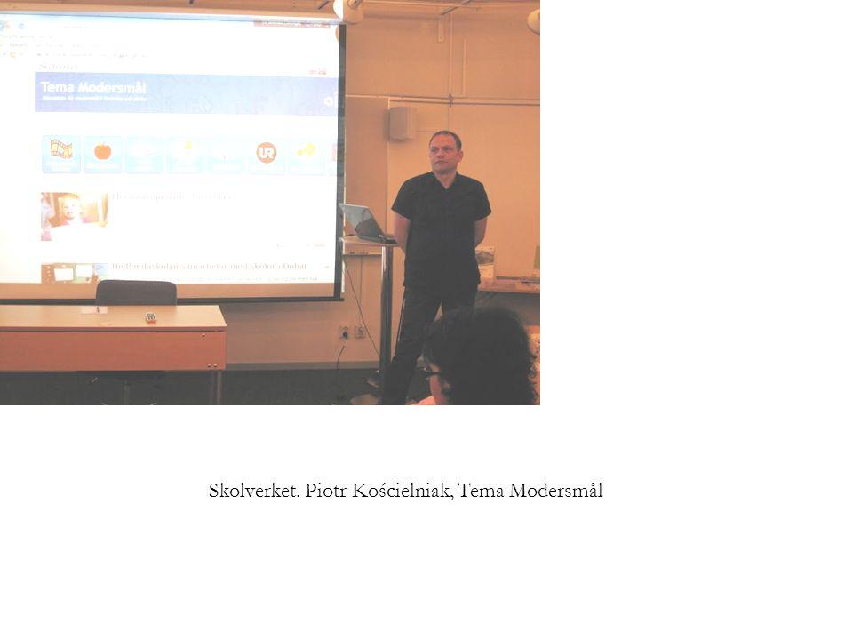 Skolverket. Piotr Kościelniak, Tema Modersmål