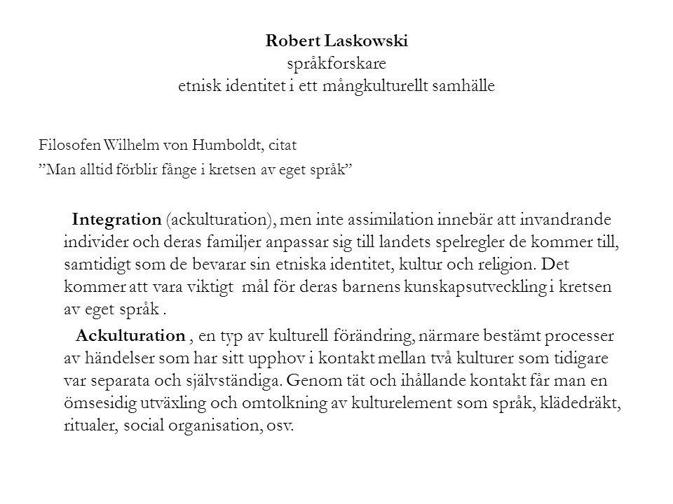 Robert Laskowski språkforskare etnisk identitet i ett mångkulturellt samhälle