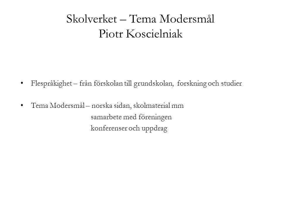 Skolverket – Tema Modersmål Piotr Koscielniak