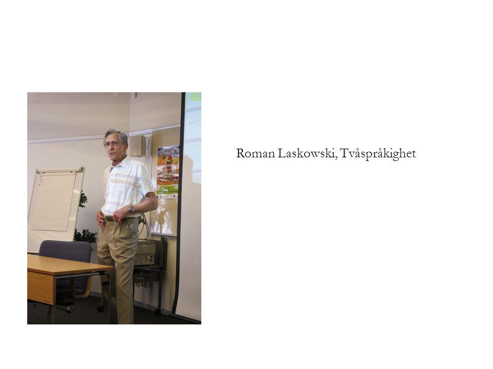 Roman Laskowski, Tvåspråkighet