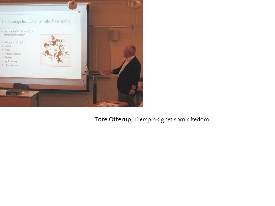 Tore Otterup, Flerspråkighet som rikedom