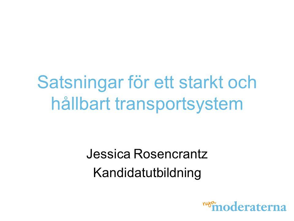 Satsningar för ett starkt och hållbart transportsystem