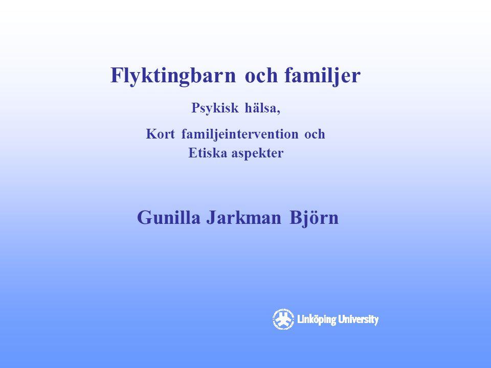 Flyktingbarn och familjer Kort familjeintervention och
