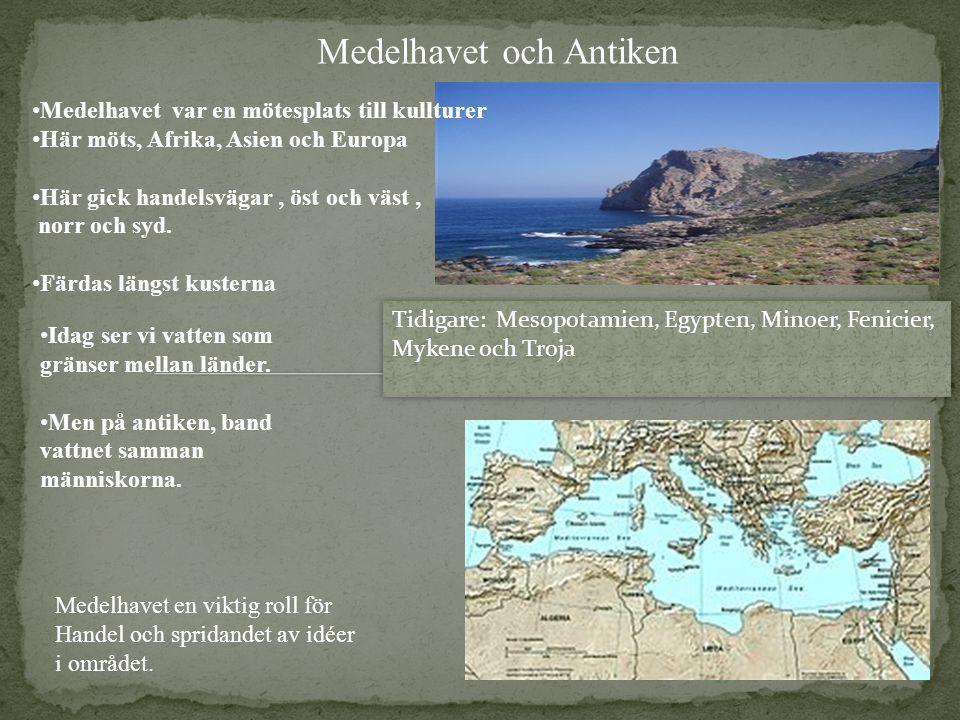 Medelhavet och Antiken