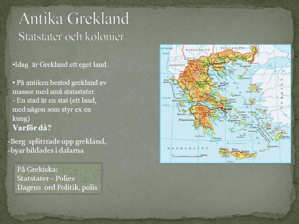 Antika Grekland Statstater och kolonier