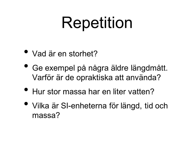 Repetition Vad är en storhet