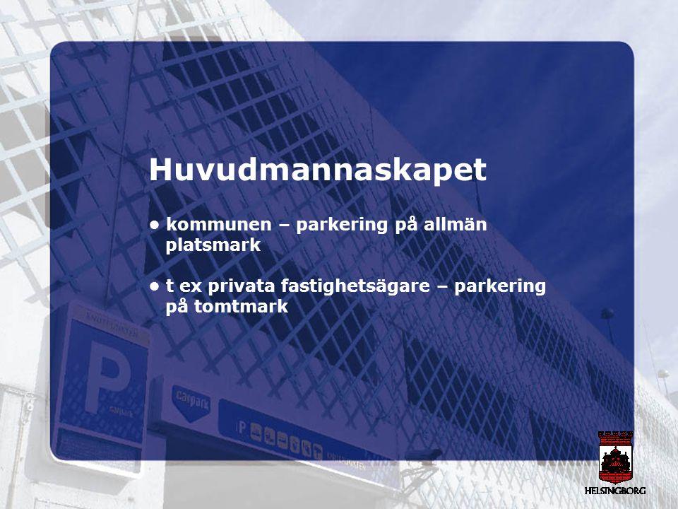 Huvudmannaskapet • kommunen – parkering på allmän platsmark