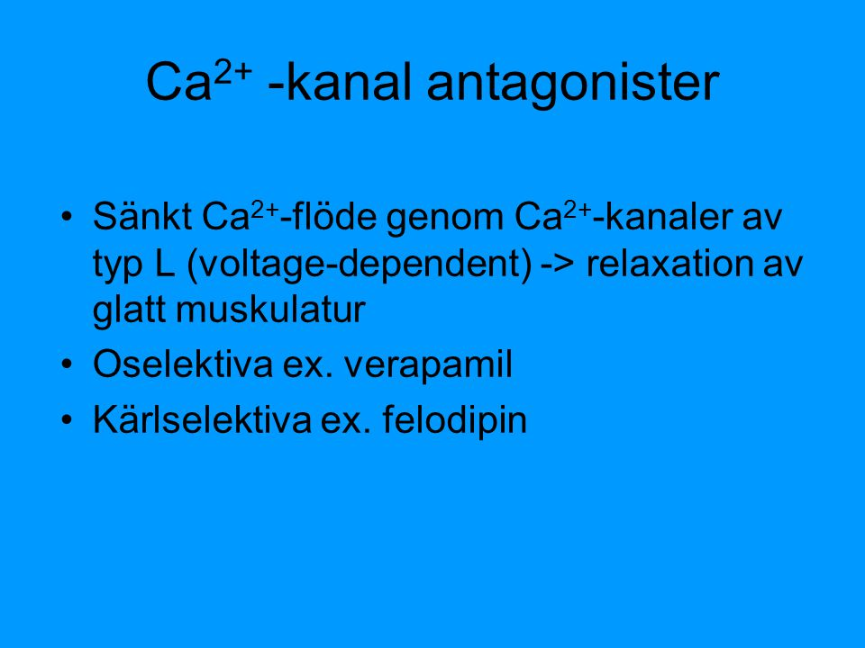 Ca2+ -kanal antagonister