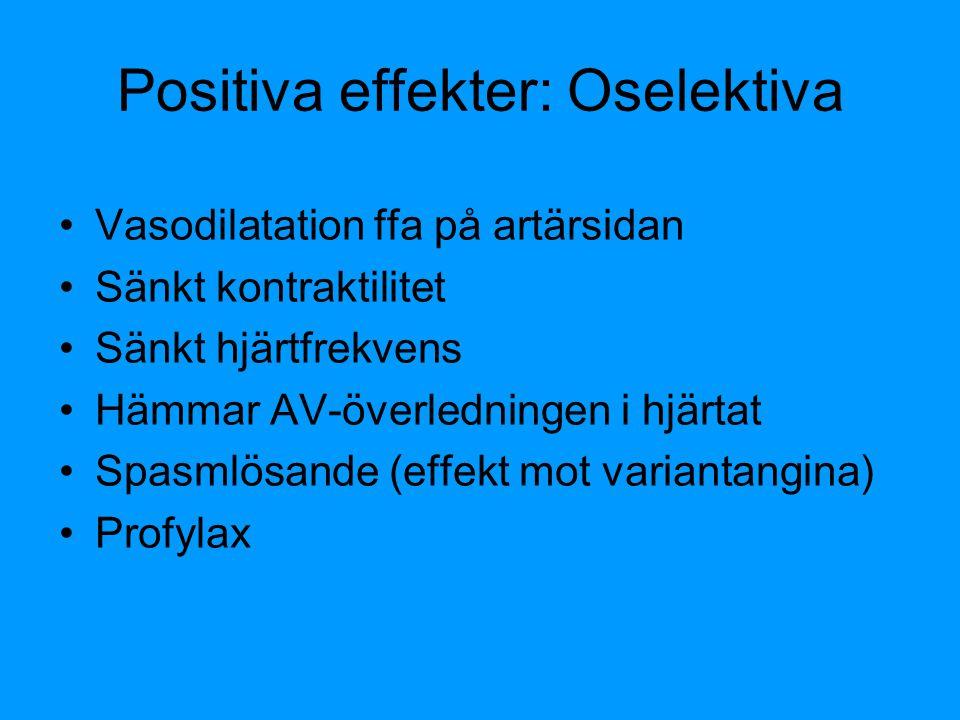 Positiva effekter: Oselektiva