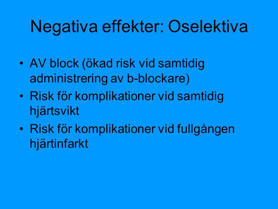Negativa effekter: Oselektiva