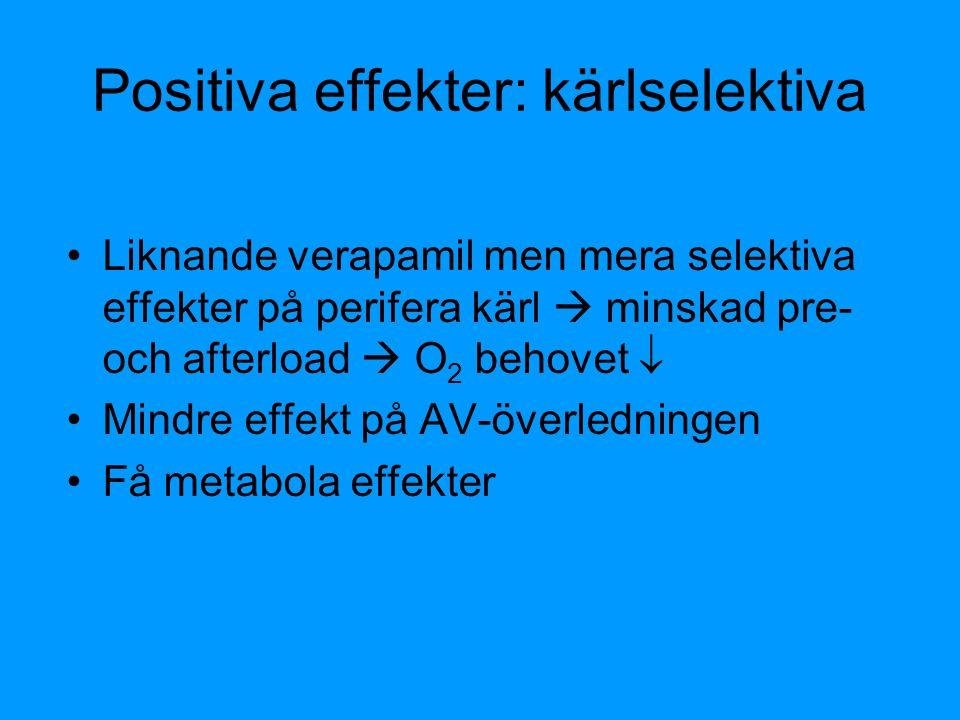 Positiva effekter: kärlselektiva
