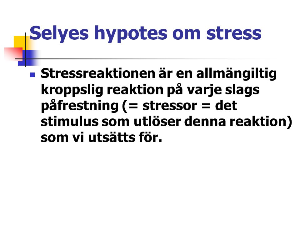 Selyes hypotes om stress