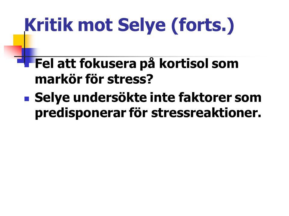 Kritik mot Selye (forts.)
