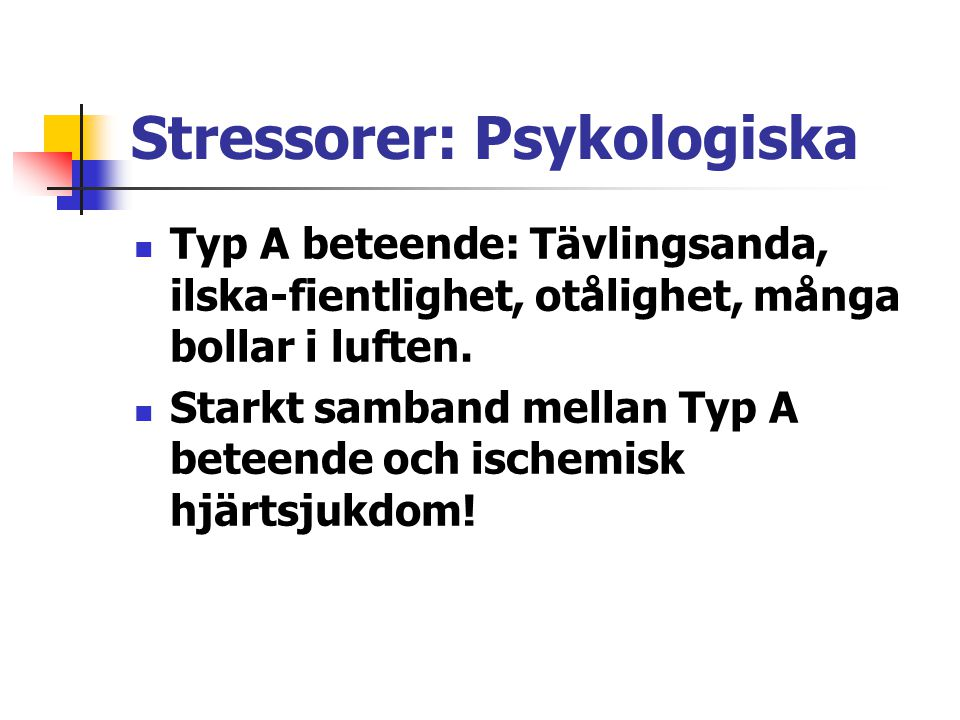 Stressorer: Psykologiska