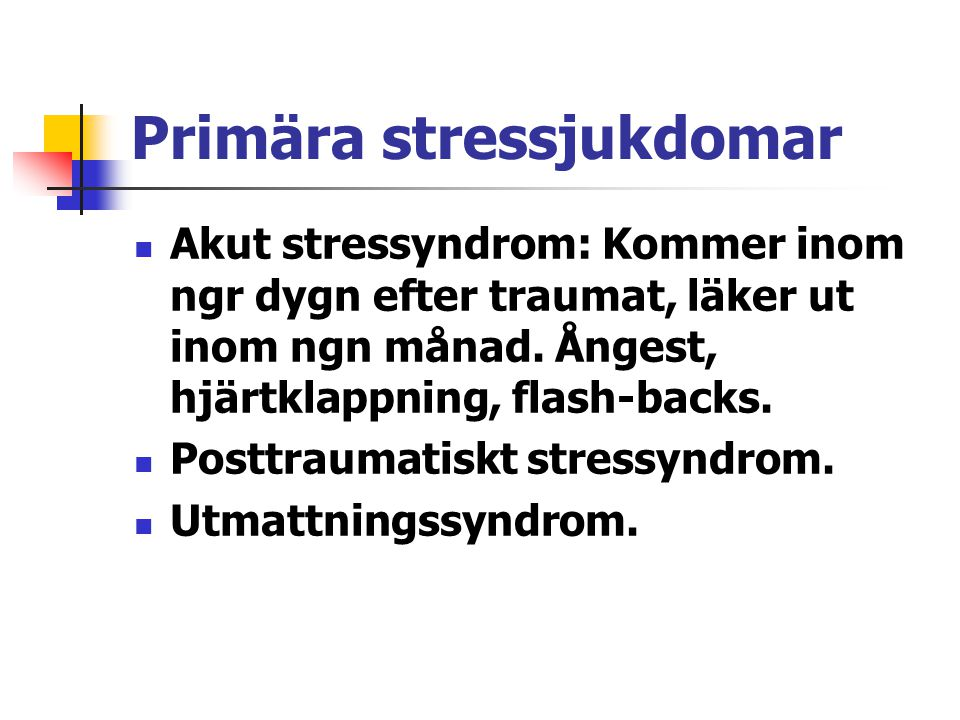 Primära stressjukdomar