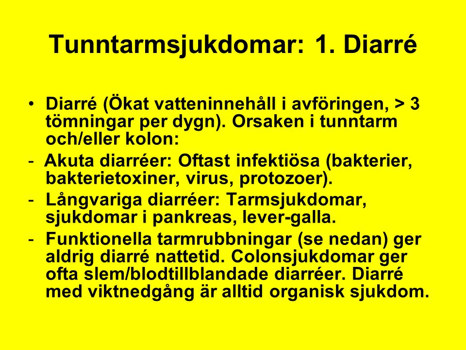 Tunntarmsjukdomar: 1. Diarré
