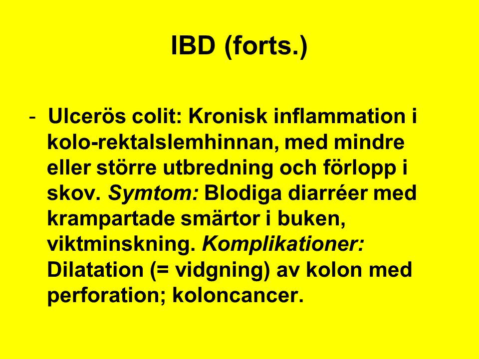 IBD (forts.)