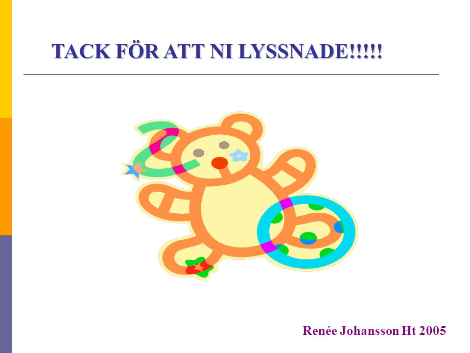 TACK FÖR ATT NI LYSSNADE!!!!!