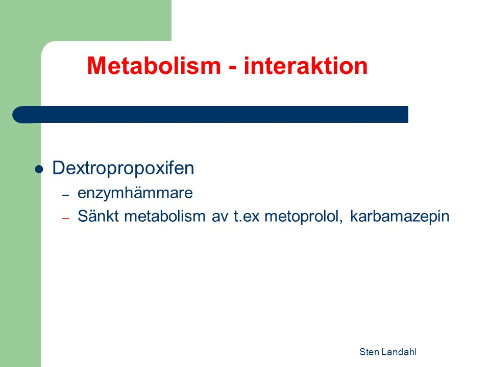Metabolism - interaktion