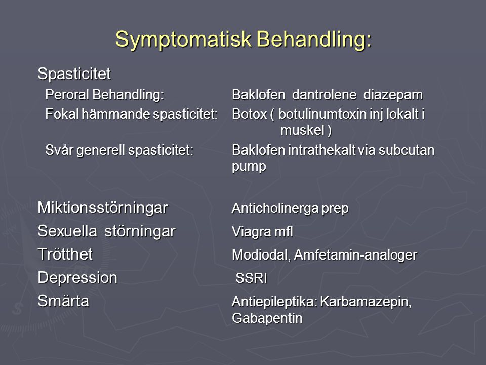 Symptomatisk Behandling: