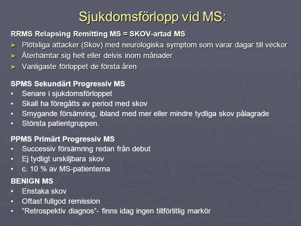 Sjukdomsförlopp vid MS: