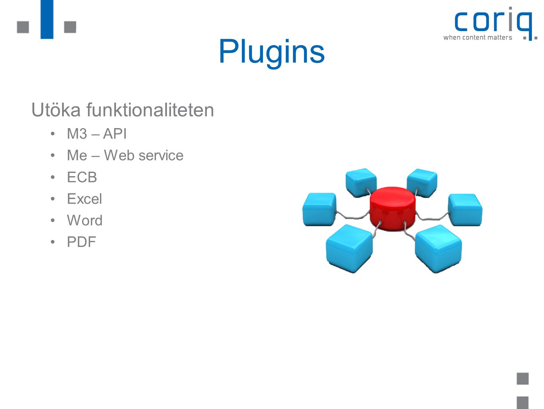 Plugins Utöka funktionaliteten M3 – API Me – Web service ECB Excel