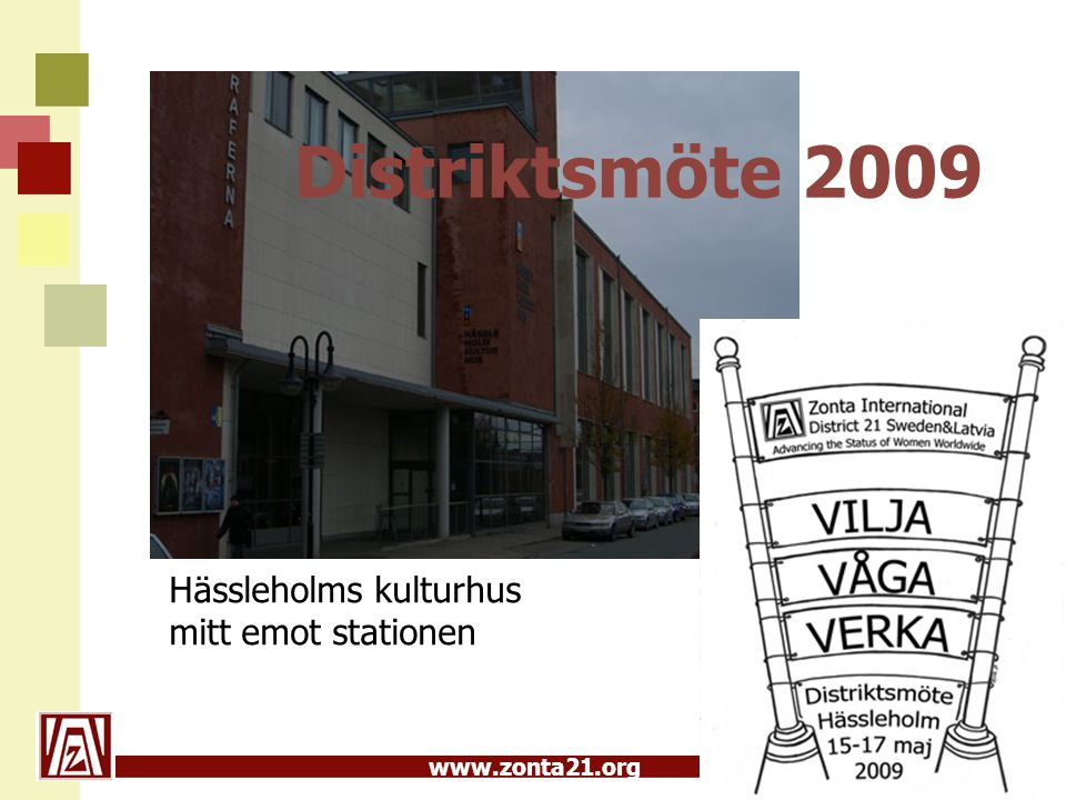 Distriktsmöte 2009 Hässleholms kulturhus mitt emot stationen
