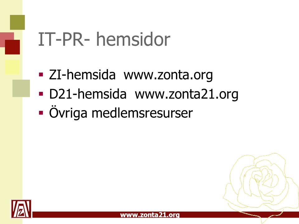IT-PR- hemsidor ZI-hemsida www.zonta.org D21-hemsida www.zonta21.org