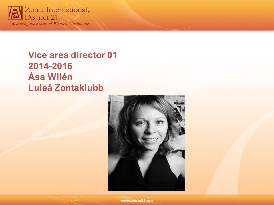 Vice area director 01 2014-2016 Åsa Wilén Luleå Zontaklubb