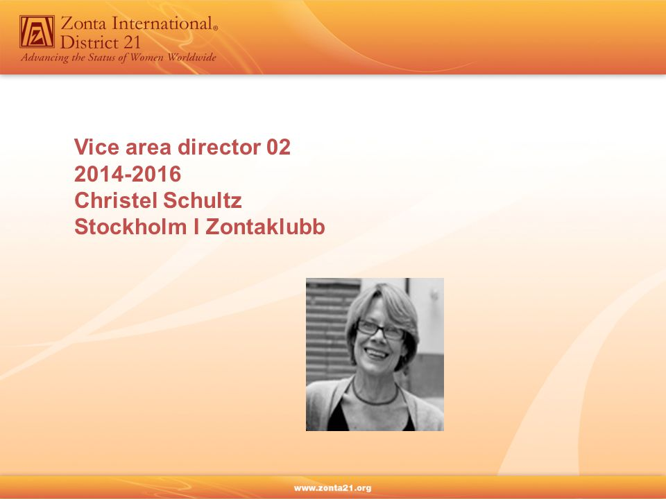 Vice area director 02 2014-2016 Christel Schultz Stockholm I Zontaklubb