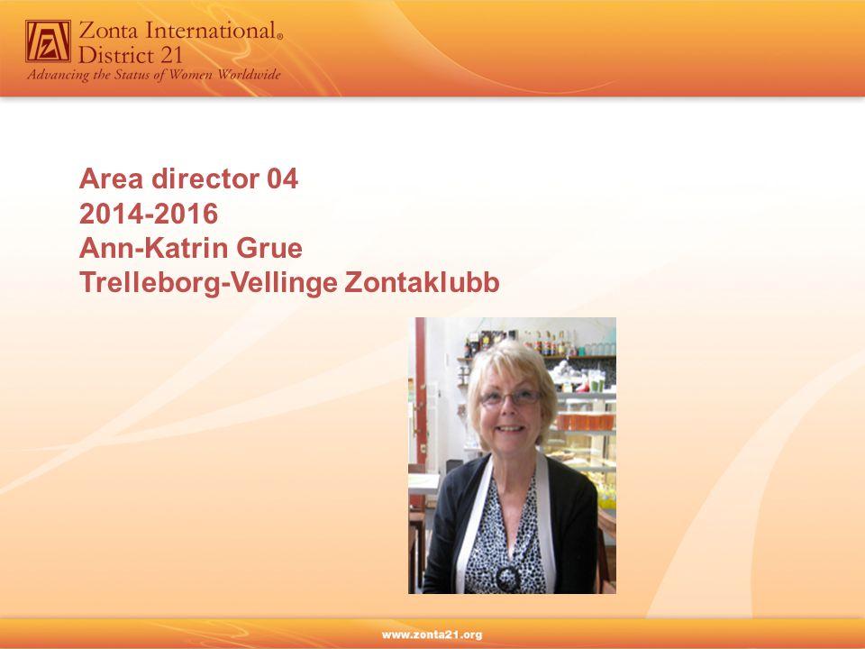 Area director 04 2014-2016 Ann-Katrin Grue Trelleborg-Vellinge Zontaklubb