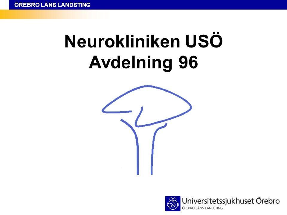 Neurokliniken USÖ Avdelning 96