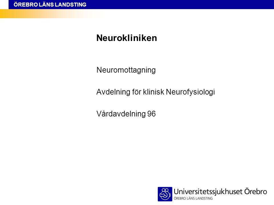 Neurokliniken Neuromottagning Avdelning för klinisk Neurofysiologi
