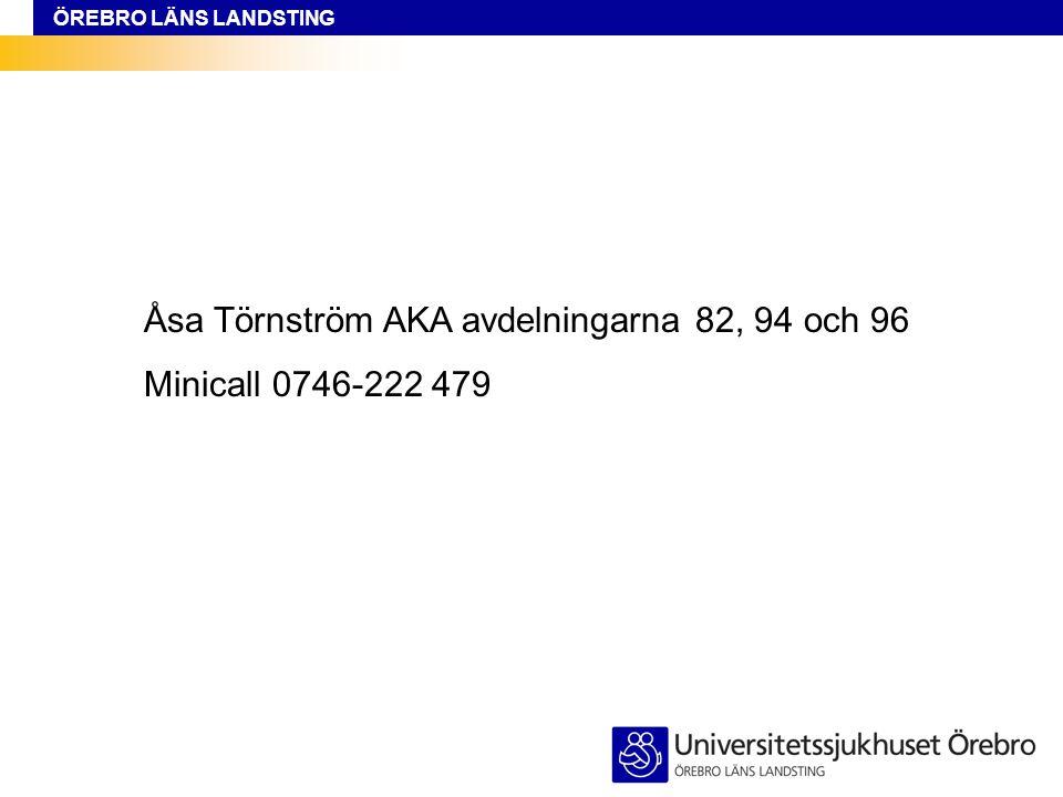 Åsa Törnström AKA avdelningarna 82, 94 och 96